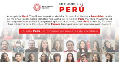 MI NOMBRE ES PERÚ: SE LANZA CAMPAÑA DEL PROYECTO ESPECIAL BICENTENARIO EN CINCO LENGUAS ORIGINARIAS
